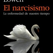 El-narcisismo-La-enfermedad-de-nuestro-tiempo-0