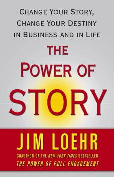 el poder de la historia de Jim Loehr